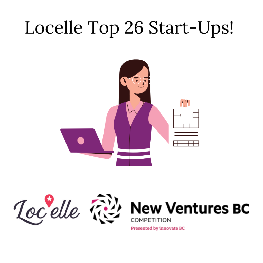 Locelle Top 26 Tech Start-Ups! New Ventures BC Competition